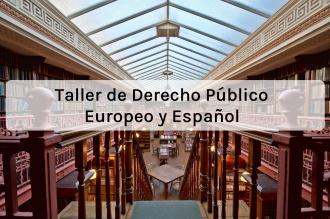 Taller derecho público europeo y español.jpg