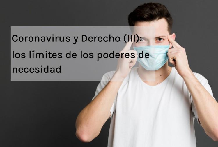 Coronavirus COVID19 y Derecho III